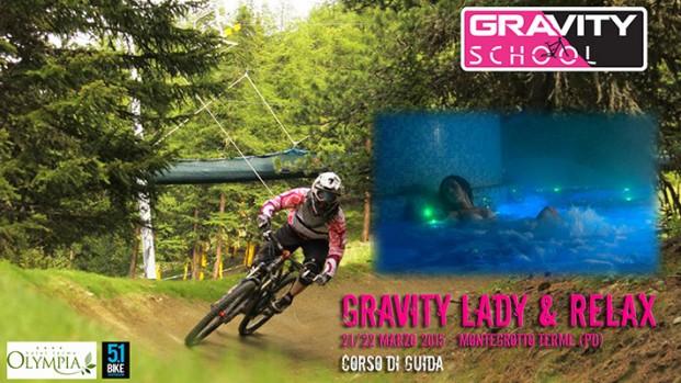 21-22 Marzo: Gravity School Lady e Relax
