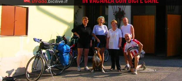 """In vacanza con bici e cane alla ricerca di """"let&lat"""""""
