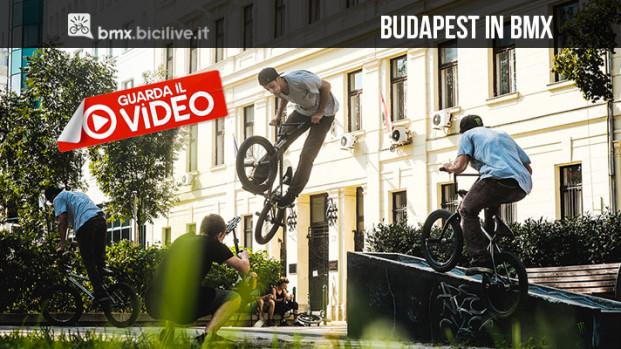 #LostinBudapestBMX: Monster assalta Budapest con cinque rider