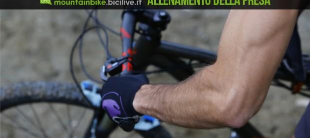 L'allenamento della presa sul manubrio nella mountain bike