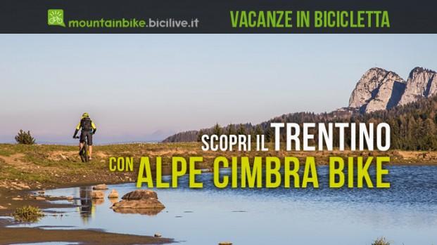 Alpe Cimbra Bike Trentino: vacanza in bici e in ebike in montagna per tutti