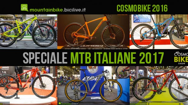 Speciale mtb italiane 2017 a Cosmobike Show
