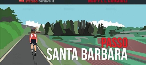 Salita del passo Santa Barbara in bici da corsa: mappe e consigli su come affrontarlo