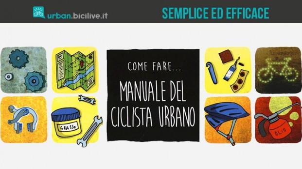 Il Manuale del ciclista urbano, in libreria con FIAB