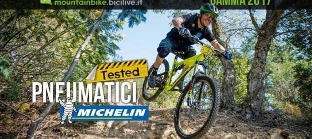 Test pneumatici MTB Michelin Force XC, AM e Wild AM