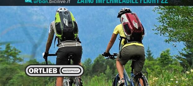 Ortlieb Flight 22: lo zaino impermeabile per il ciclista urbano