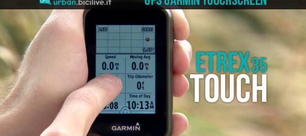 Garmin eTrex Touch 35: precisione e semplicità a portata di mano