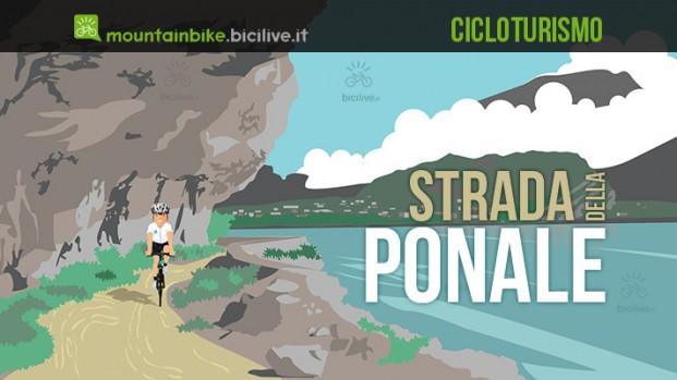 """La """"Ponale"""" a Riva del Garda in bici: mappe e consigli su come affrontarla"""