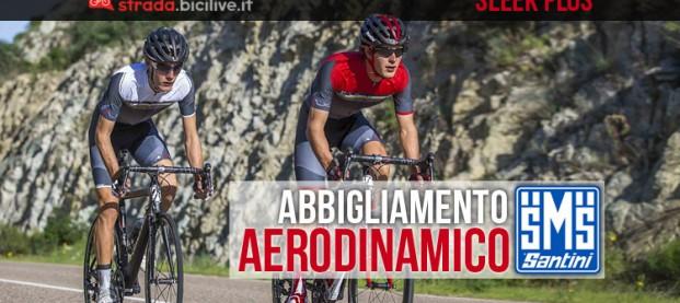 Sleek Plus: l'abbigliamento aerodinamico da ciclismo di Santini