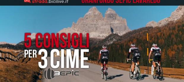 Granfondo di ciclismo 3Epic Cycling Road Lavaredo: cinque consigli per Tre Cime