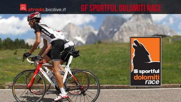 Granfondo Sportful Dolomiti Race 2017