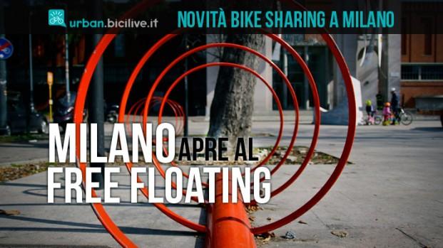 Milano sperimenta il bike sharing a flusso libero