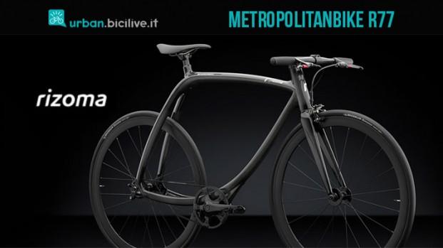 Rizoma Metropolitanbike R77: la single speed che pesa otto chili