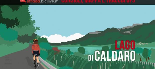 Dalla valle dell'Adige al lago di Caldaro (BZ): consigli e traccia GPS