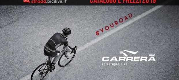 Carrera Diciannove: catalogo bici e listino prezzi 2019