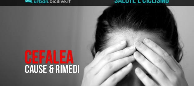 La cefalea tensiva, un tipo di mal di testa: cause e rimedi