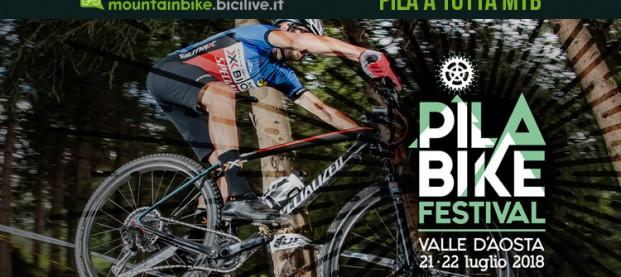Pila Bike Festival 2018: un weekend mtb in Valle d'Aosta