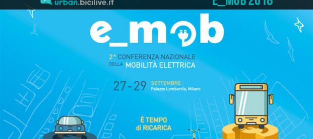A Milano la Conferenza Nazionale della Mobilità Elettrica: e_mob 2018