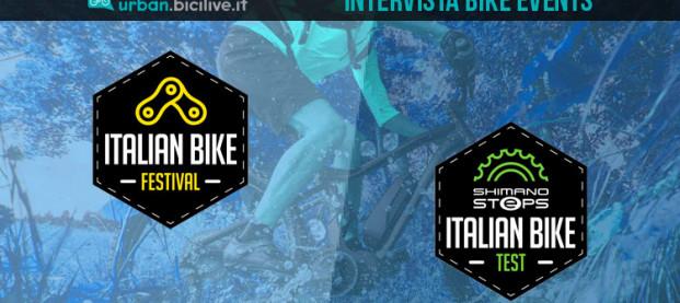 Bike Events presenta Italian Bike Festival e Italian Bike Test