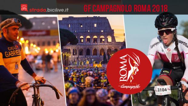 Granfondo Campagnolo Roma: dal 12 al 14 ottobre 2018