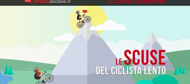 Le scuse del ciclista lento