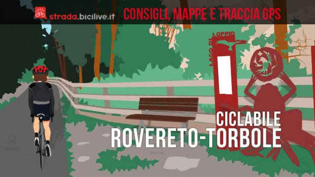 La ciclabile da Rovereto a Torbole sul Garda
