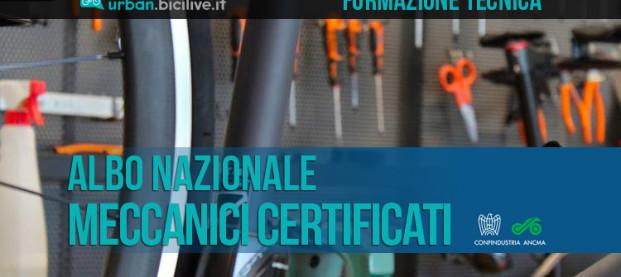 Nascerà nel 2019 l'Albo Nazionale dei Meccanici Certificati settore ciclo