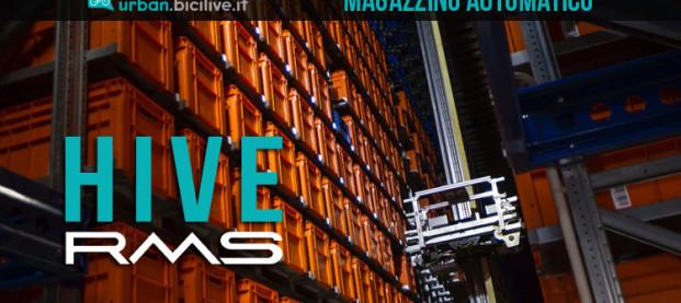 Hive, il magazzino automatizzato di RMS