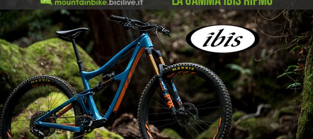 La gamma Ibis Ripmo, la mountain bike 29″ da enduro pronta a tutto