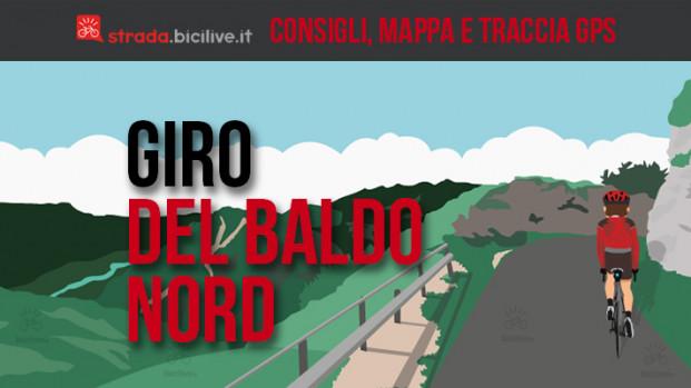 Giro del Baldo nord in bici: mappe e consigli su come affrontarlo
