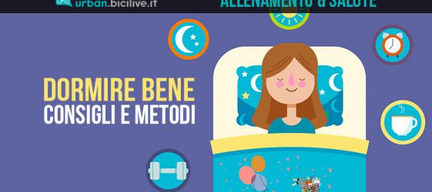 Come dormire meglio: consigli e metodi per riposare bene