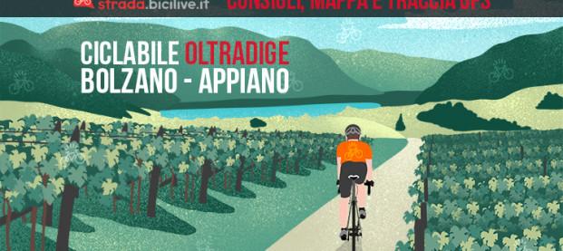 La pista ciclabile Oltradige: Bolzano – Appiano – Caldaro