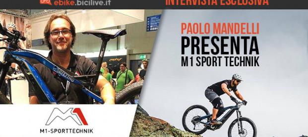 Paolo Mandelli presenta M1 Sport Technik: intervista esclusiva