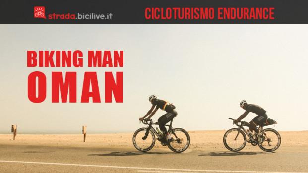Biking Man Oman, quando l'endurance incontra il cicloturismo
