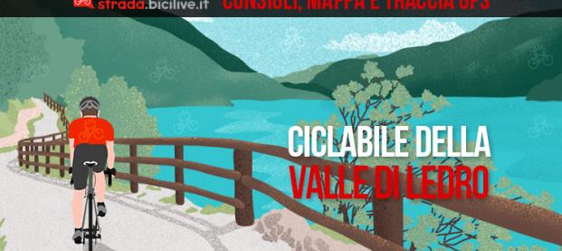 La pista ciclabile della Valle di Ledro