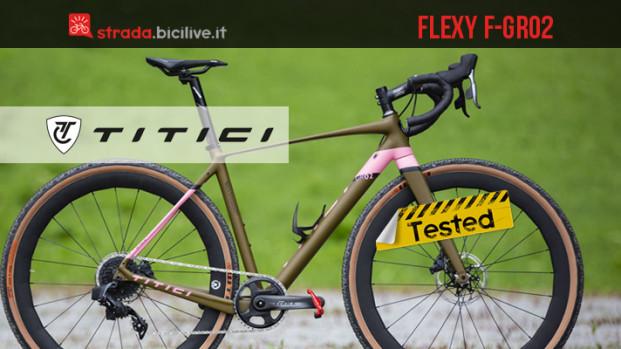 Il test Titici Flexy F-GR02: gravel in carbonio dalle elevate prestazioni