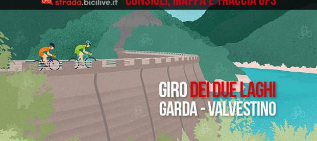 Giro dei due laghi, lago di Garda e Valvestino: consigli e traccia GPS scaricabili