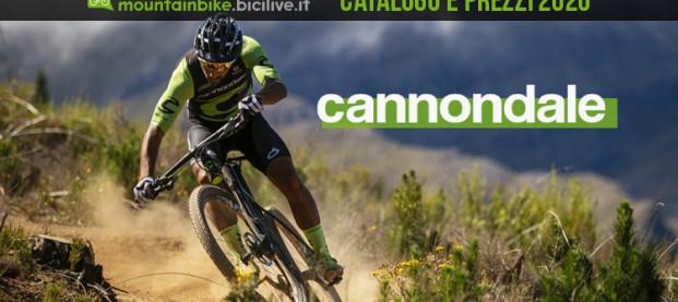 Le nuove mountain bike Cannondale 2020: catalogo e listino prezzi