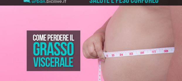 Salute e grasso viscerale: come perderlo realmente
