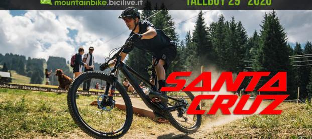 Santa Cruz Tallboy 2020 29″: la working class hero delle MTB trail