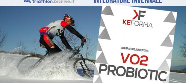 VO2 Probiotic KeForma: rinforza le tue difese e non farti fermare dall'inverno