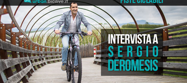 Come si progetta una pista ciclabile? Intervista a Sergio Deromedis