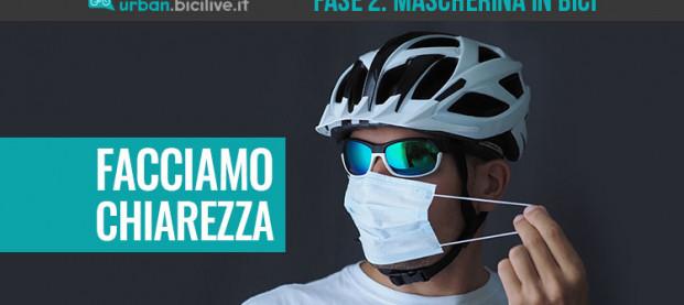 """Informarsi per un corretto utilizzo di bici e mascherina durante la """"Fase 2"""""""