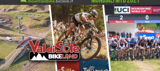 Campionati del Mondo MTB 2021: 25-29 agosto in Val di Sole