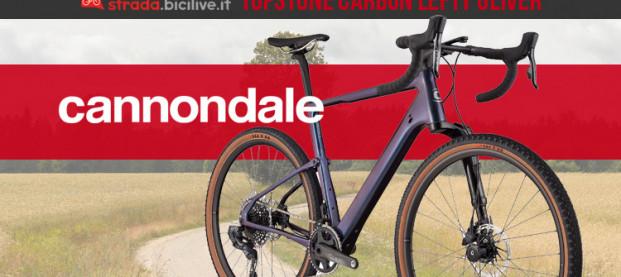Cannondale Topstone Carbon Lefty Oliver: la nuova gravel ammortizzata