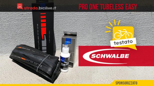 Il test degli pneumatici Schwalbe Pro One Tubeless Easy