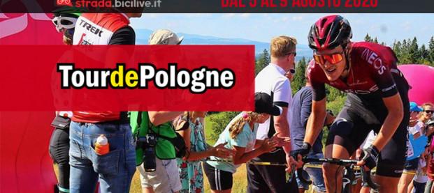 Giro di Polonia 2020: dal 5 al 9 agosto la 77a edizione