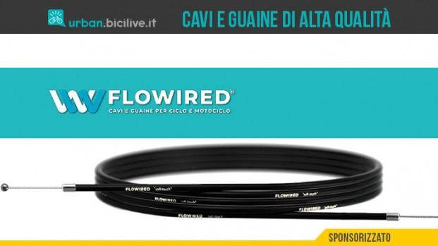 Flowired®, cavi e guaine ad alte prestazioni made in Italy