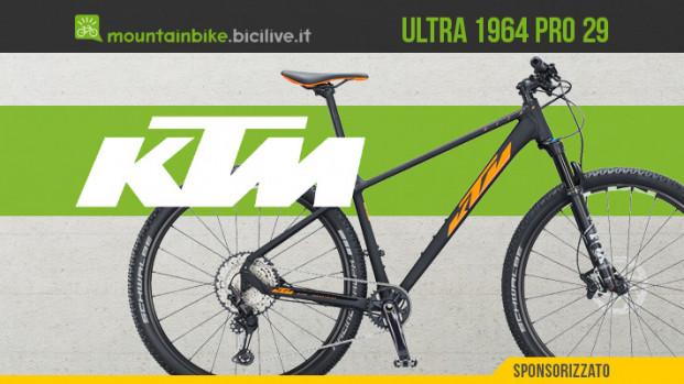 La KTM Ultra 1964 Pro 29: una MTB front suspension versatile in alluminio