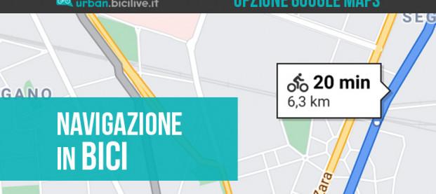 Google Maps: torna l'opzione per la navigazione in bicicletta in Italia